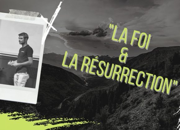 29.11.2020 La foi & la résurrection